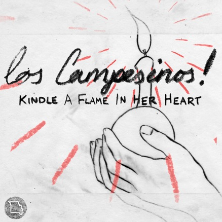 kindle a flame in her heart los campesinos